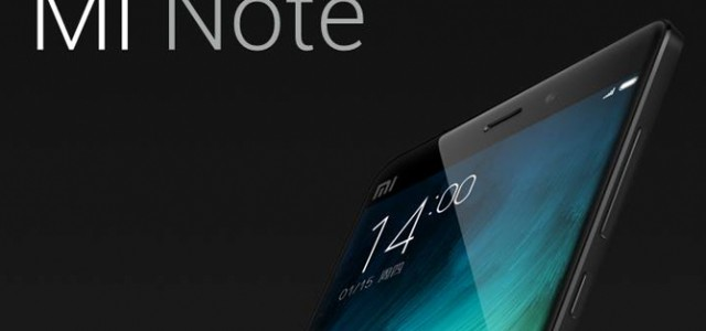 Xiaomi announces new flagships: Mi Note and Mi Note Pro