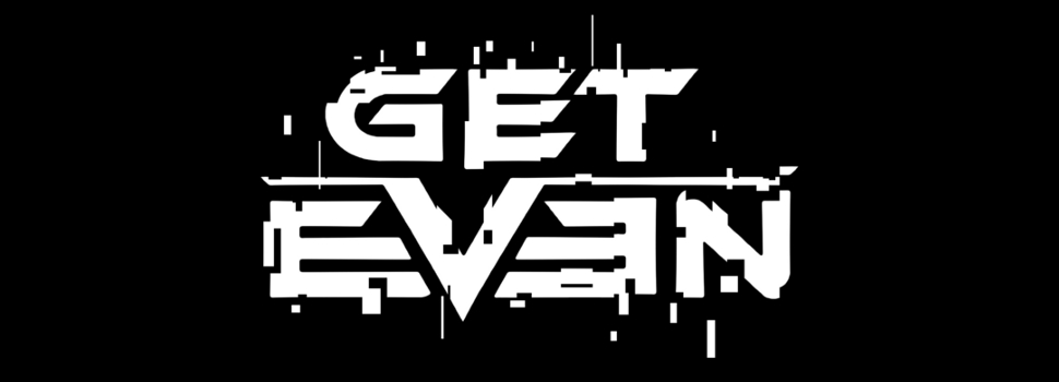 Uncover the truth tomorrow with GET EVEN