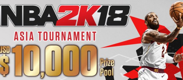 NBA 2K'S Asia Tournament Returns With NBA 2K18