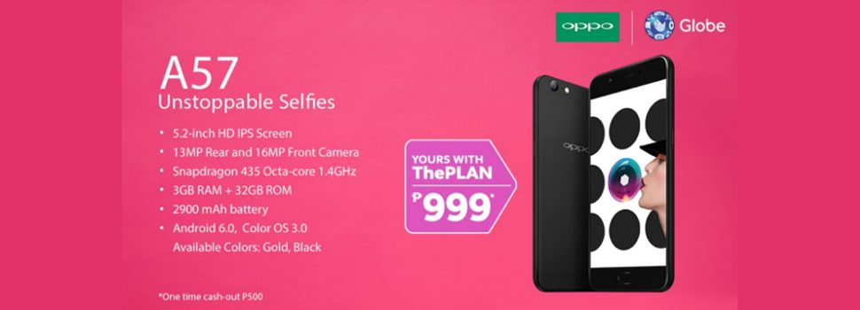 OPPO A57 now available at Globe Postpaid Plan 999