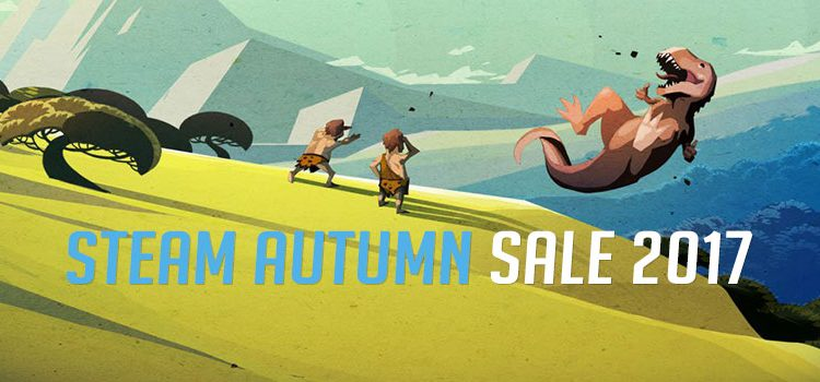 STEAM AUTUMN SALE 2017 | AAA Games For Less Than 1K