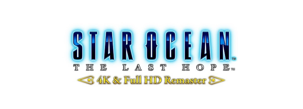 STAR OCEAN – THE LAST HOPE – 4K & Full HD Remaster now available!