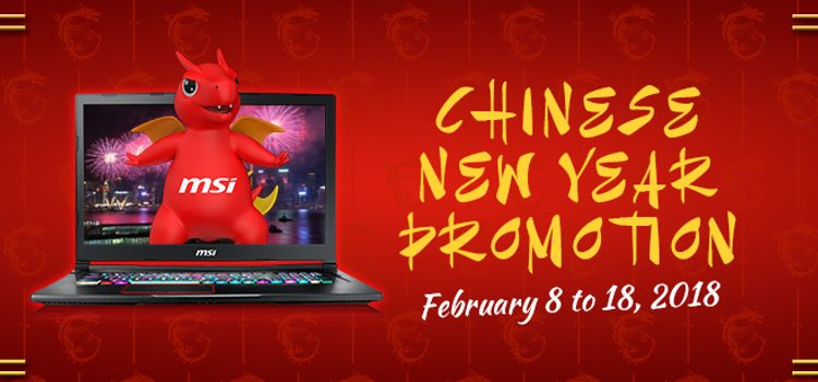 MSI is holding a Chinese New Year promo until February 18