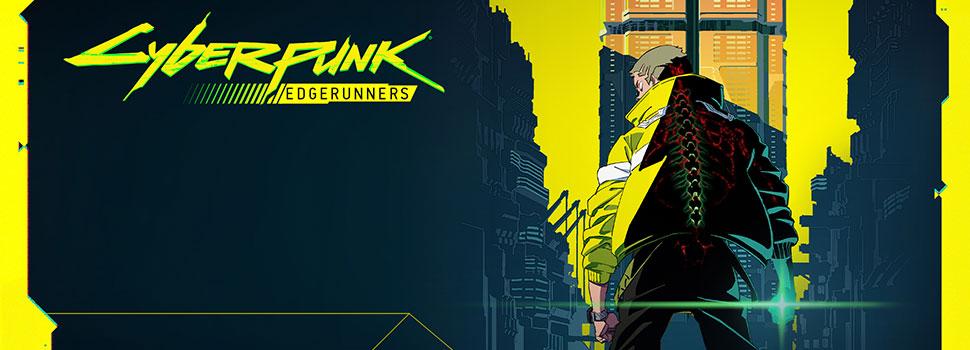 Cyberpunk: Edgerunners Will Premiere In 2022