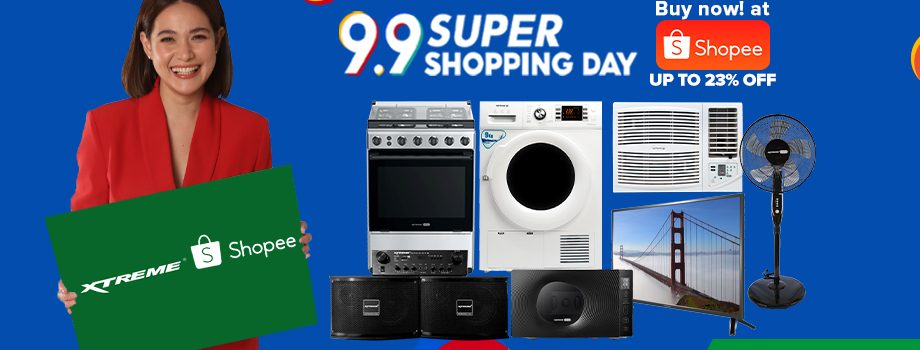 Price Drop up to 23% on Xtreme Appliances 9.9 Shopee Sale