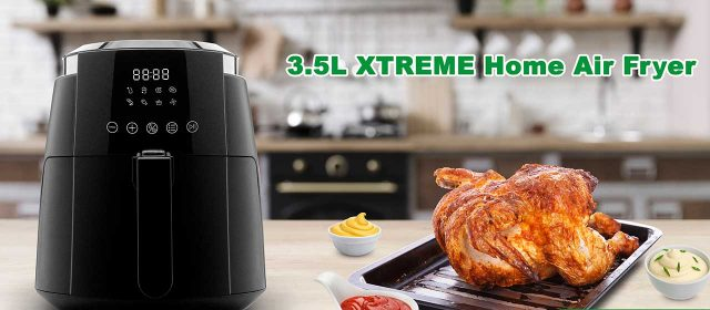 The XTREME Home Air Fryer is now available